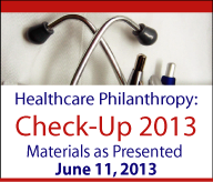 Healthcare Philanthropy: Check-Up 2013